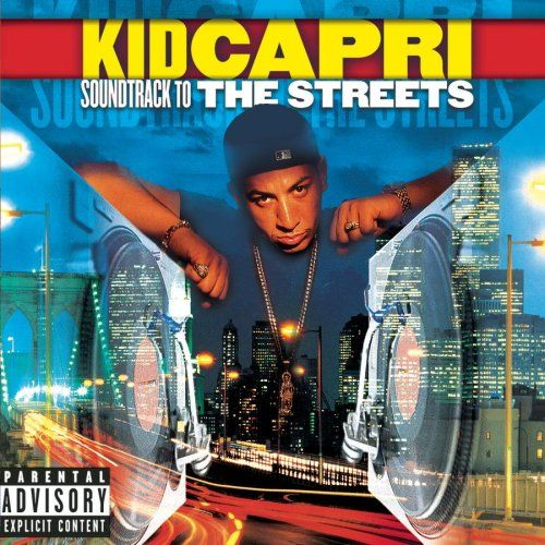 Image result for Kid Capri Soundtrack To The Streets  album