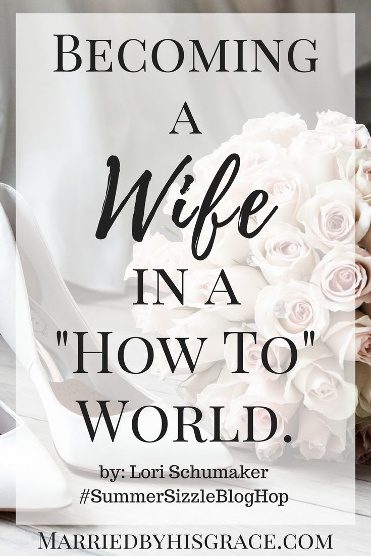 "Becoming a Wife in a ""How To"" World. I love how this post gives us what is truly important in a world that places so much expectations on us women to perform perfectly in our roles as wife hood and motherhood"
