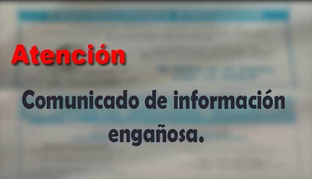 Comunicado – Información engañosa: