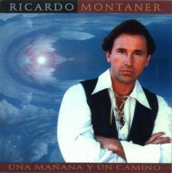 Ricardo Montaner  Una Mañana Y Un Camino (1994)