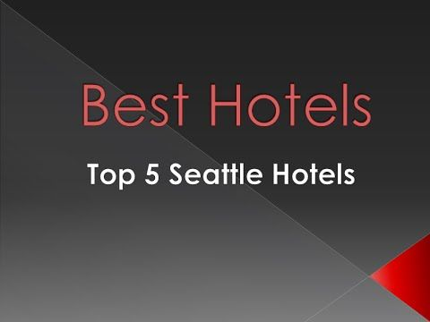 Welcome to the top 5 hotels hotels in Seattle, Washington, The United States. These hotels will provide you with a gorgeous vacation and are the best hotels in Washington!  Have an enjoyable stay, take in all that Seattle has to offer, and let us know what you thought of your experience at these Seattle, Washington hotels!