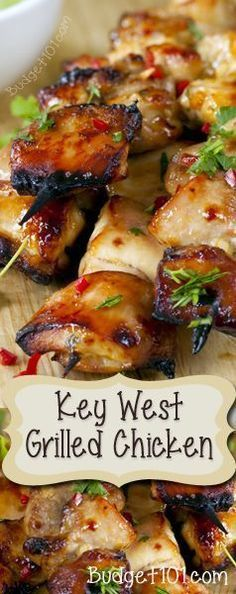 Key West Grilled Chicken- Honey, lime and cilantro come together for an explosion of flavors