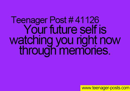 Teenager Post this is kind of a creepy thought...