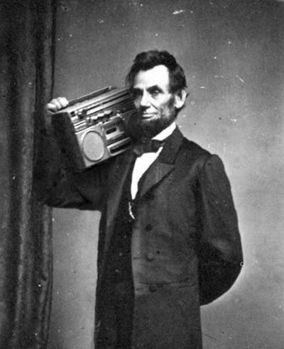 This is one of my favorite things to ever occur with the help of Photoshop and I've never been able to find the original source. So great. #abe #boombox