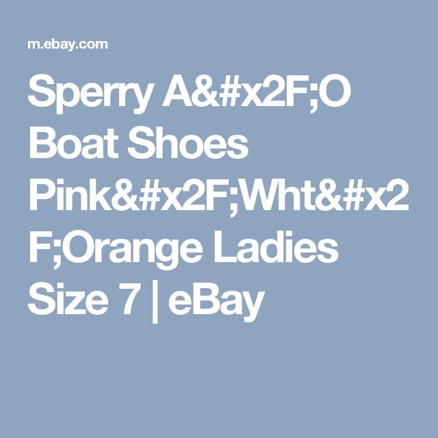Sperry A/O Boat Shoes Pink/Wht/Orange Ladies Size 7  | eBay