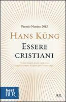 Essere cristiani / Hans Küng
