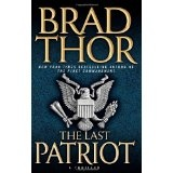 The Last Patriot: A Thriller (Hardcover)By Brad Thor