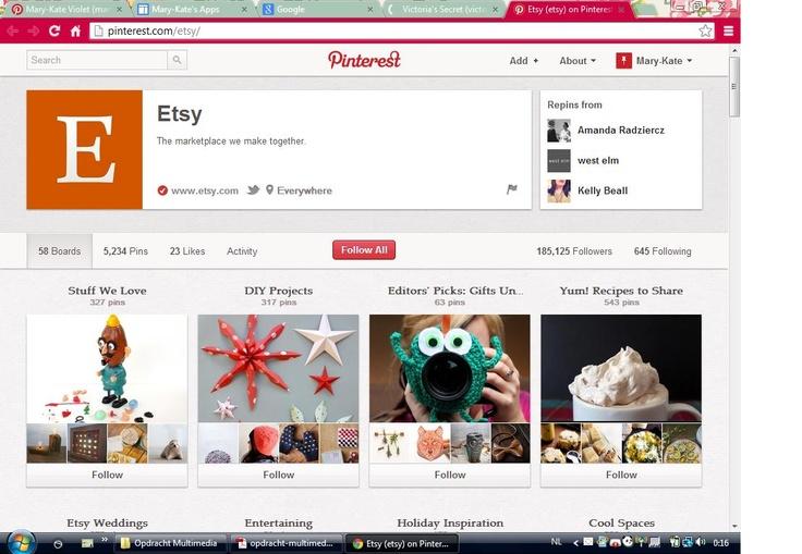 http://pinterest.com/etsy/  Etsy is een website waarop creatievelingen hun zelfgemaakte werken kunnen verkopen. Op Etsy vind je vanalles: van zelfgemaakte nagellak, tot juweeltjes, tot zelfgemaakte stickers en hoesjes voor je iPhone. Op hun Pinterestpagina vind je niet enkel producten die op hun site verkocht worden, maar ook recepten en inspiratie. Zo doen zij aan goede en brede communicatie naar hun bezoekers toe.