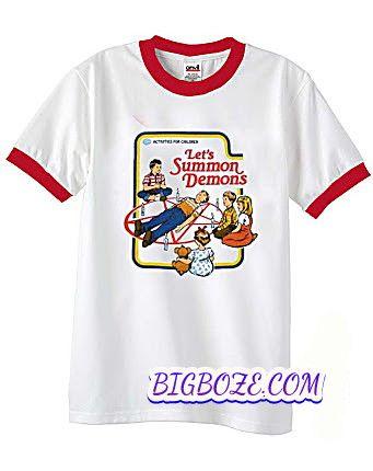 Lets Summon Demons Ringer T-Shirt