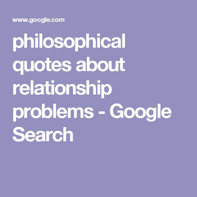 Top 25 Ideas About Relationship Problems Quotes On