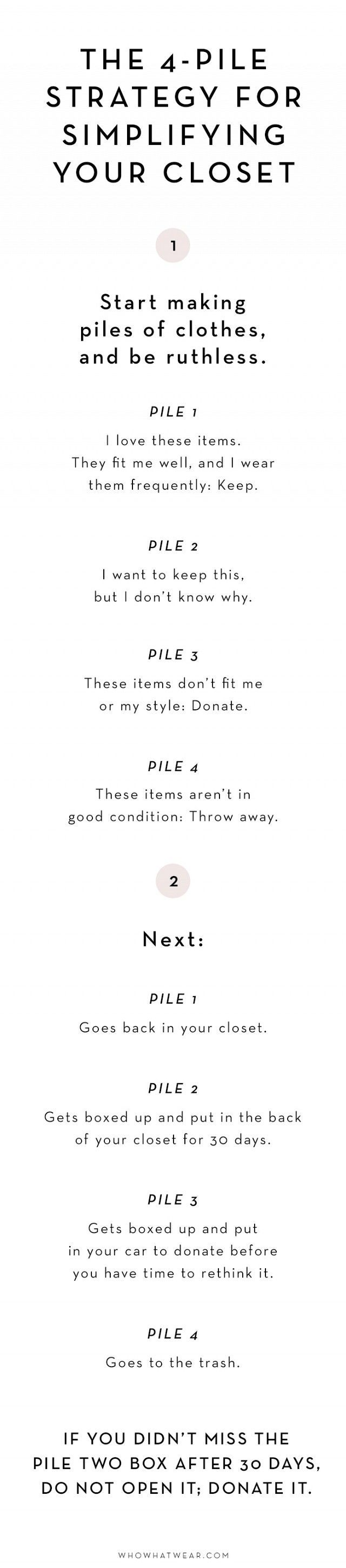 Maximize your closet through minimalism:  4-Pile Strategy for Simplifying Your Wardrobe | WhoWhatWear