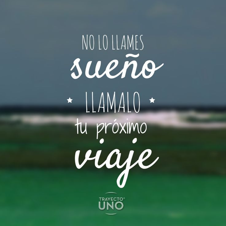 #Inspiration #travel #quotes #travelquotes #viajes #frases #viajeros #daydreaming #sueños