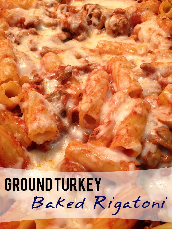Ground Turkey Baked Rigatoni - Stress Baking