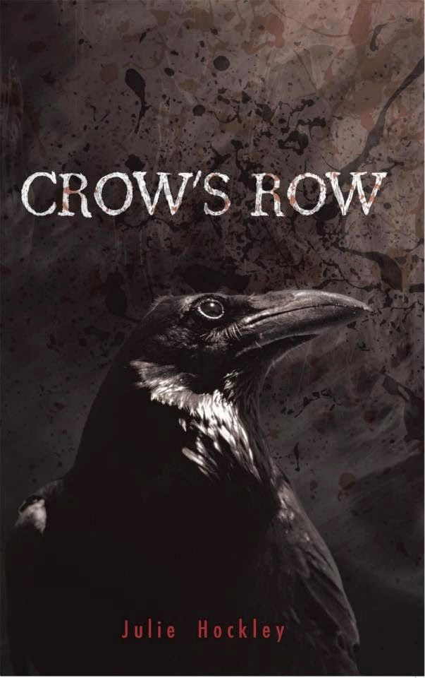 In a relationship with a book: Crow's Row - Julie Hockley