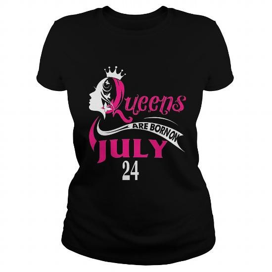 Make this funny birthday in month gift saying  July 24 Queens are born on July 24  as a great for you or someone who born in July Tee Shirts T-Shirts Legging Mug Hat Zodiac birth gift