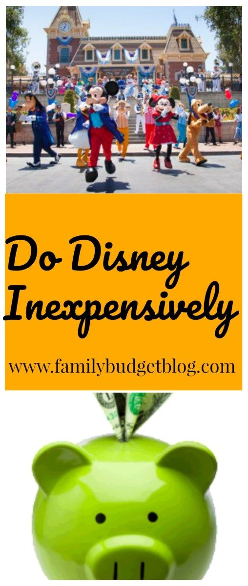 Plan Your Cheap Disney Vacation: Do Disney Inexpensively