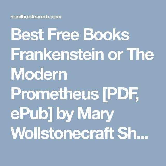 The 25 best frankenstein mary shelley pdf ideas on pinterest best free books frankenstein or the modern prometheus pdf epub by mary wollstonecraft fandeluxe Choice Image