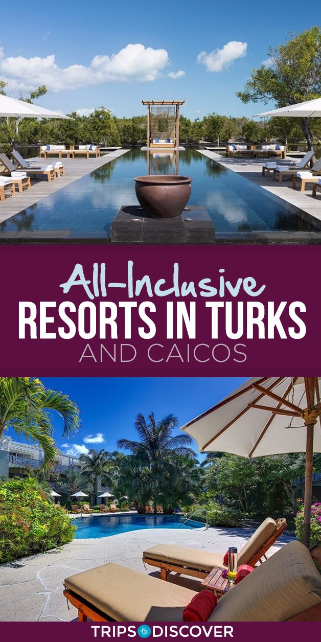 7 Best All-Inclusive Resorts In Turks And Caicos
