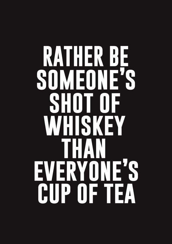 Rather Be Someone's Shot Of Whiskey van wordsdesignlove op Etsy