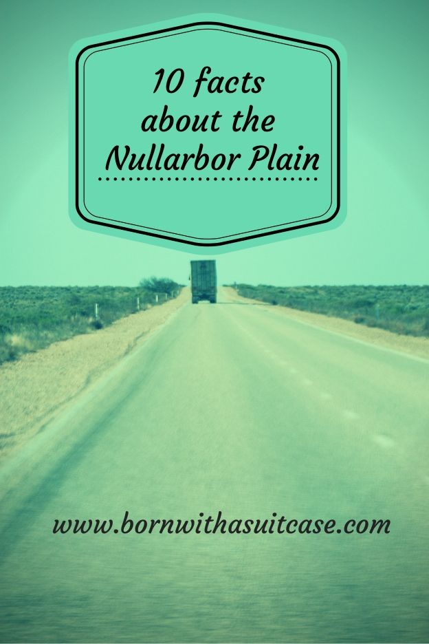 10 Facts about The Nullarbor Plain