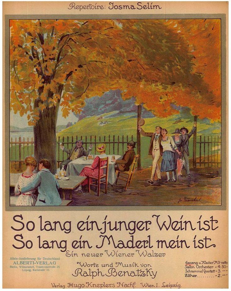 RALPH BENATZKY - SO LANG EIN JUNGER WEIN IST SO LANG EIN MADERL MEIN IST - 1919