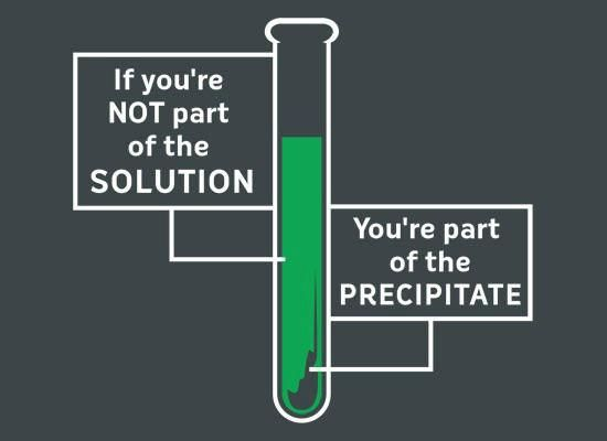 precipitate! For all you lab geeks.