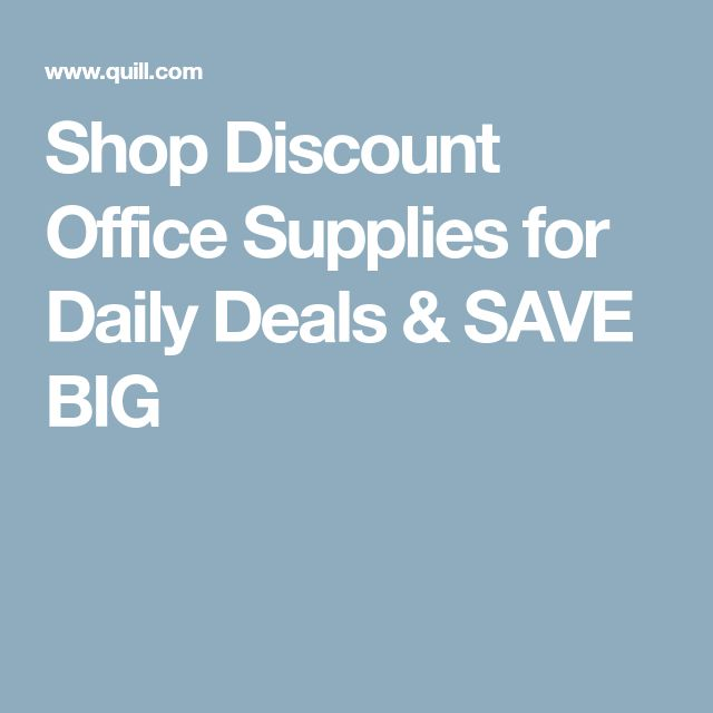 Shop Discount Office Supplies for Daily Deals & SAVE BIG
