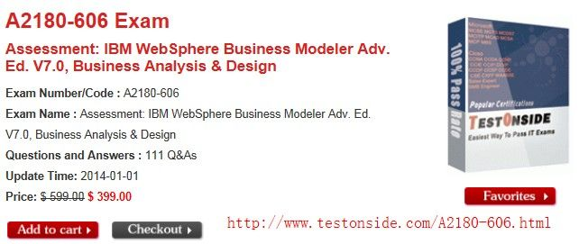 Assessment: IBM WebSphere Business Modeler Adv. Ed. V7.0, Business Analysis & Design Exam Number/Code : A2180-606 Exam Name : Assessment: IBM WebSphere Business Modeler Adv. Ed. V7.0, Business Analysis & Design Questions and Answers : 111 Q&As Update Time: 2014-01-01 Price: $ 599.00 $ 399.00 http://www.testonside.com/A2180-606.html