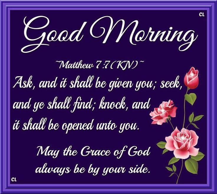 Matthew 7:7 KJV | QUOTES: GOOD MORNING | Pinterest