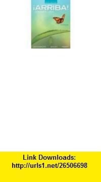 Arriba Comunicacion y cultura, Brief Edition,  a la Carte Edition (6th Edition) (9780205055289) Eduardo Zayas-Baz�n, Susan M. Bacon, Holly Nibert , ISBN-10: 0205055281  , ISBN-13: 978-0205055289 ,  , tutorials , pdf , ebook , torrent , downloads , rapidshare , filesonic , hotfile , megaupload , fileserve