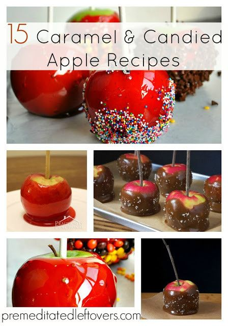 Caramel and Candied Apple Recipes for my favorite time of year