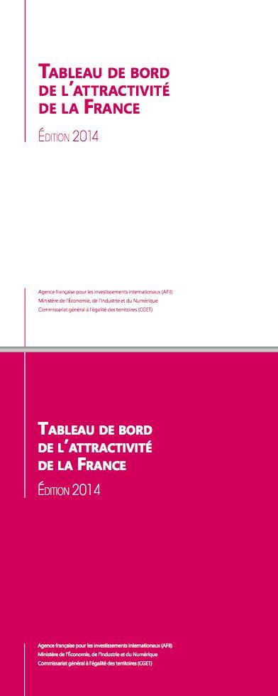 Tableau de bord de l'attractivité de la France - http://www.invest-in-france.org/Medias/Publications/2668/TDB%202014_FR.pdf