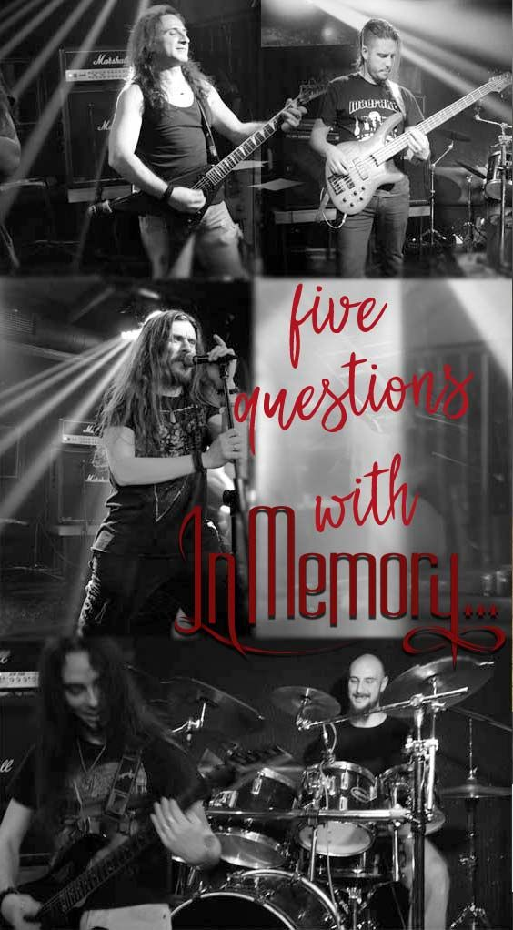 5 Questions with the band IN MEMORY