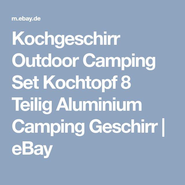 Kochgeschirr Outdoor Camping Set Kochtopf 8 Teilig Aluminium Camping Geschirr  | eBay
