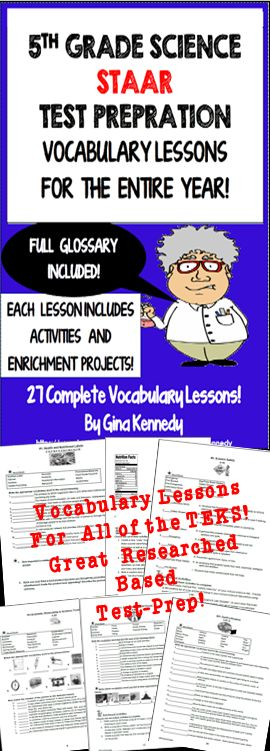 5th Grade STAAR Science Vocabulary Activities and Enrichment Extensions for the Entire Year! 27 weekly science vocabulary lessons that include a vocabulary activity, and three extension differentiated writing projects directly tied to the science TEKS. The lessons reinforce the important science terminology that students need to be successful in science in 5th grade. This resource can be used for vocabulary introduction, review or intervention of the important science vocabulary. Glossary!$