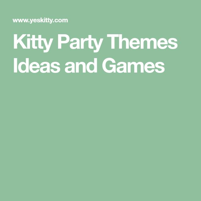 Kitty Party Themes Ideas and Games