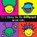 It's OK to be Different  by Todd Parr              by Todd Parr