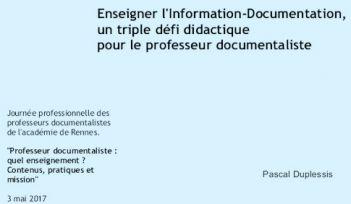 Enseigner l'Information-Documentation : un triple défi didactique pour le professeur documentaliste - Les Trois Couronnes - Didactique de l'Information Documentation - Pascal Duplessis