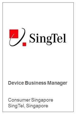 Device Business Manager   Consumer Singapore SingTel, Singapore
