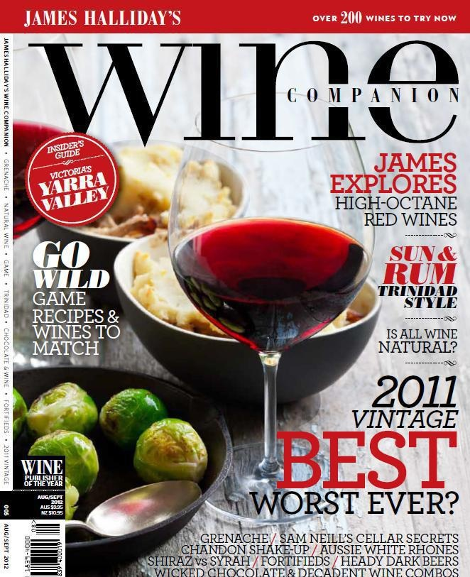 Issue 5 Aug/Sep 2012  Indulgent chocolate, luscious wine matches, hearty game dishes and rich grenache are just some of the delicious treats in our next edition. In this issue, we reveal everything you ever wanted to know about the 2011 vintage, high-octane red wines, the contentious world of natural wine and Australian white Rhone wines. Plus dark beers, fortifieds the Yarra Valley, and tasty rum cocktails and the tropical delights of Trinidad...