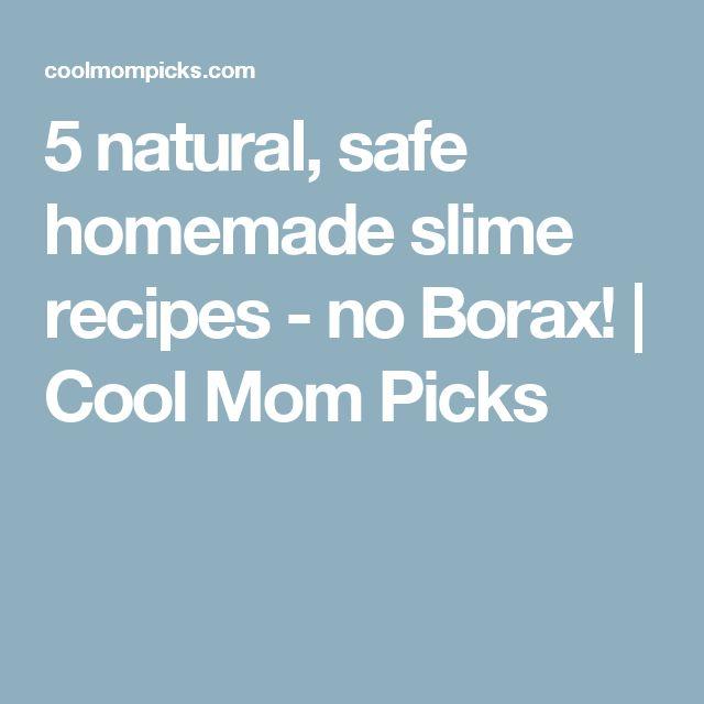 5 natural, safe homemade slime recipes - no Borax! | Cool Mom Picks