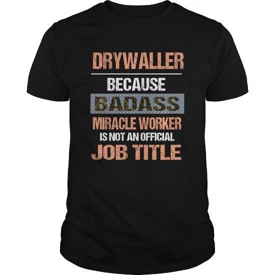 DRYWALLER T Shirts, Hoodies, Sweatshirts. CHECK PRICE ==► https://www.sunfrog.com/Jobs/DRYWALLER-116812831-Black-Guys.html?41382