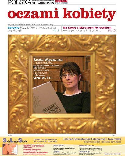 Beata Wąsowska, tekst Jolanta Pierończyk, zdjęcia Arkadiusz Ławrywianiec, Dziennik Zachodni
