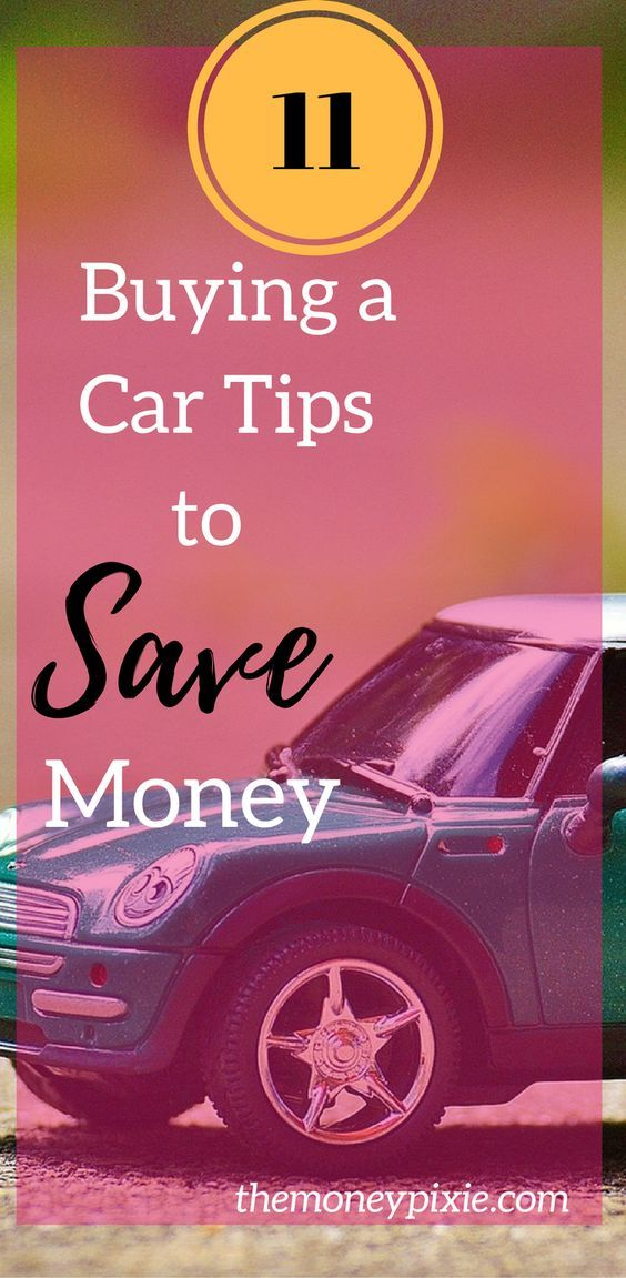 Thinking about buying a car? Here are 11 buying a car tips that can help you save money when buying a car. Check them out now and get yourself behind the wheel of a new car for less money.