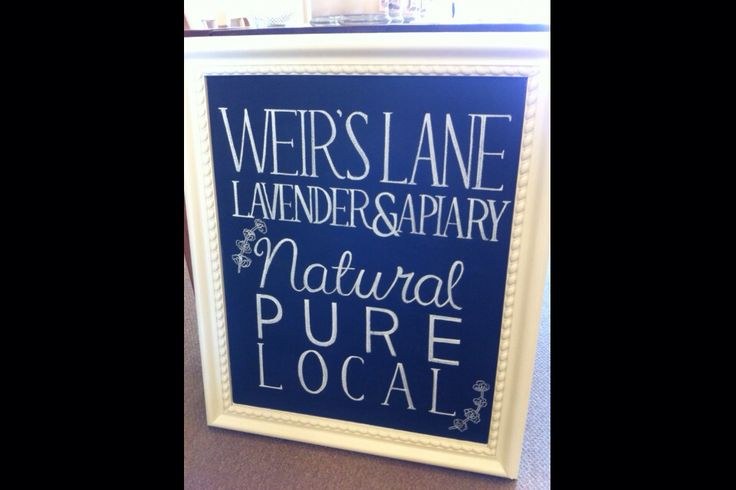 Weirs Lane Lavender & Apiary Chalkboard for Branch Design in Hamilton Ontario by Dayna Vago #chalkboard #chalk #chalkart