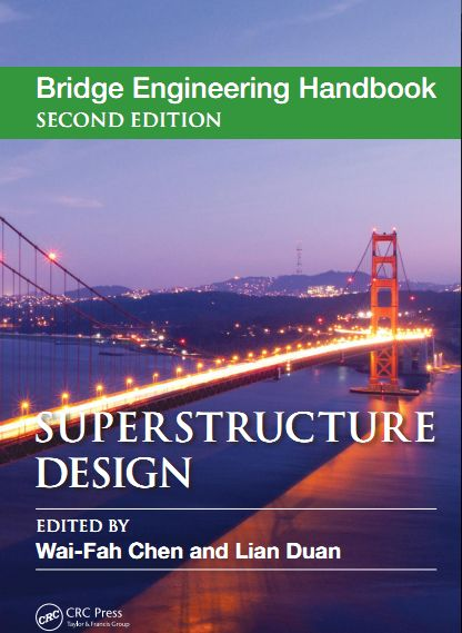 Download Bridge Engineering Handbook Superstructure Design By Wai-Fah Chen and Lian Duan | Civil Engineering Blog