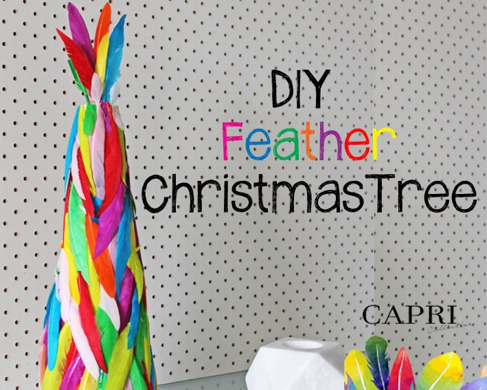 DIY Colourful Feather Christmas Tree — Capri Collective