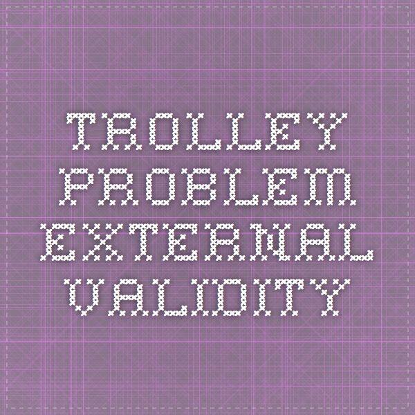 trolley problem external validity