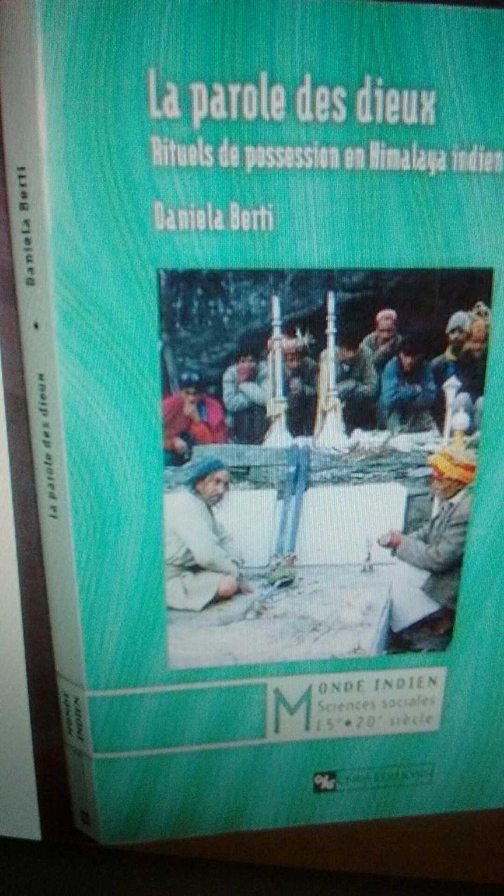 La parole des dieux : rituels de possession en Himalaya / Daniela Berti.-- Paris : Centre National de la Recherche Scientifique, cop. 2001 en http://absysnet.bbtk.ull.es/cgi-bin/abnetopac?TITN=291636