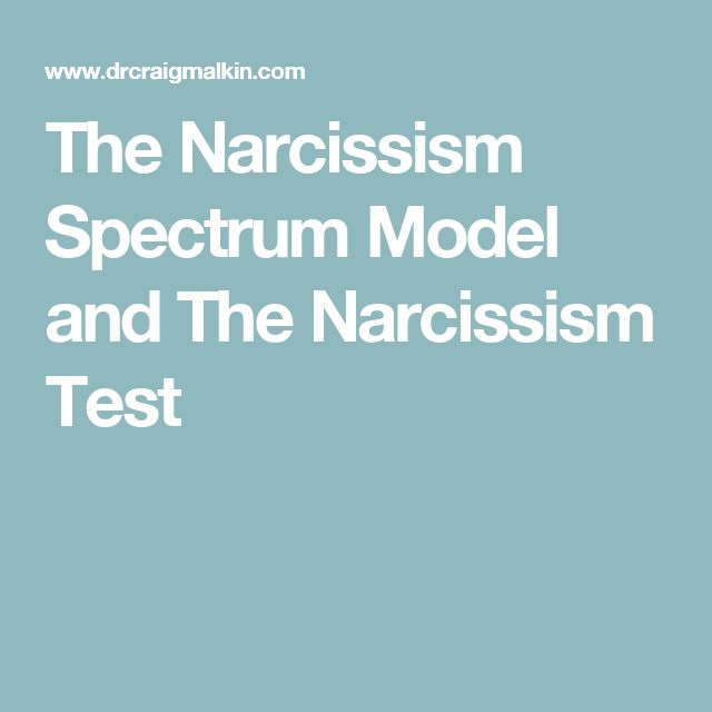 The Narcissism Spectrum Model and The Narcissism Test